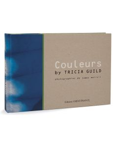 Couleurs de Tricia Guild et photos de James Merrell