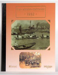 1932 - Les années mémoire