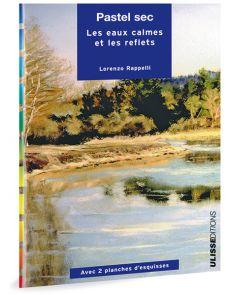 Pastel sec - Les eaux calmes et les reflets, par Lorenzo Rappelli