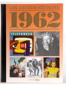 1962 - Les années mémoire