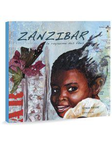 Sonia Privat - Zanzibar, le Royaume des fées