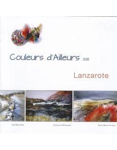 5 aquarellistes à Lanzarote - Couleurs d'ailleurs