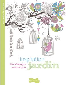 50 coloriages anti-stress - Inspiration jardin