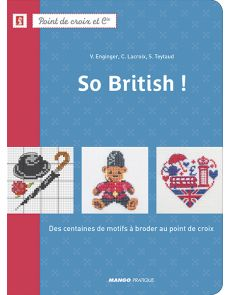 So British ! Des centaines de motifs à broder au point de croix