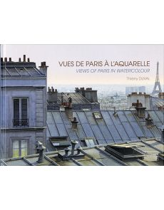 Views of Paris in Watercolour by Thierry Duval