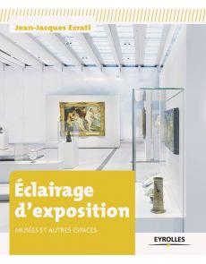 Eclairage d'exposition - Jean-Jacques Ezrati