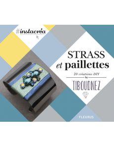 Strass et paillettes - 20 créations DIY par Tiboudnez