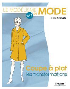 Le modélisme de mode - Vol. 2 - Coupe à plat