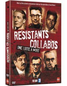 Résistants Collabos - Une lutte à mort