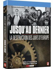 Jusqu'au dernier - La destruction des juifs d'Europe - 3 DVD