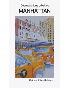 Déambulations urbaines - Manhattan - Patricia Allais Rabeux