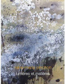Light and matter - Reine-Marie Pinchon