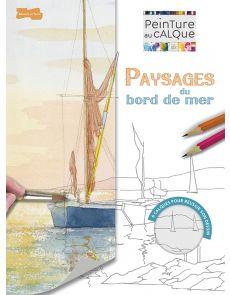 Paysages du bord de mer - Peinture au calque