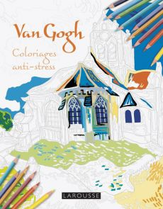 Van Gogh - Coloriages anti-stress