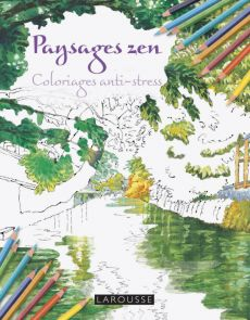 Paysages Zen - Coloriages anti-stress