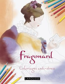 Fragonnard - Coloriages anti-stress