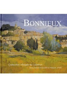 Bonnieux by Anne-Marie Ruggeri and Philippe Janin