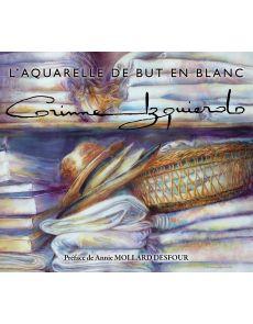 Corinne Izquierdo : L'aquarelle de but en blanc