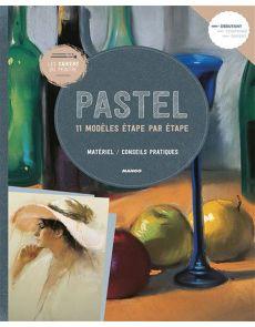 PASTEL - 11 modèles étape par étape