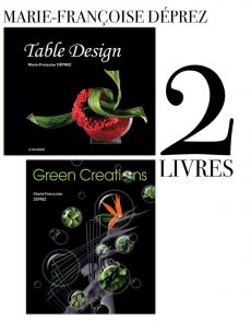 Marie-Françoise Déprez : 2 livres Table Design et Green Creations