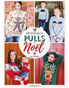 Indispensables pulls de Noël au tricot - 24 modèles au tricot pour les fêtes