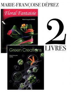 Marie-Françoise Déprez : 2 livres Florale Fantaisie et Green Creations