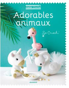Atelier Crochet : Adorables animaux
