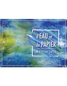 D'eau et de papier - Martine Jolit