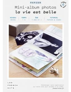 Les French Kits - Mini-Albums photos - La vie est belle