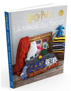 La magie du tricot - Le livre officiel de tricot Harry Potter