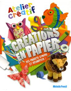 Atelier créatif pour les enfants - CRÉATIONS EN PAPIER