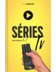 Séries TV - Toutes les séries de A à Z - Carole Cian, Fabien Bulete