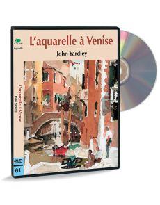L'aquarelle à Venise - John Yardley - DVD vidéo
