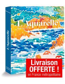 L'aquarelle - Marie-Pierre Salé - Edition luxe