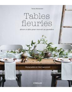 Tables fleuries - Nessa Buonomo