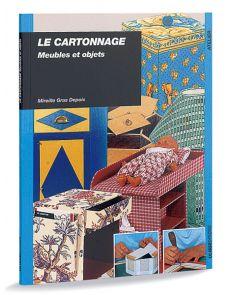 Le cartonnage meubles et objet