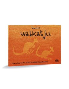 Walkatju - Carnet de route en Australie par Troub's