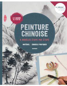 Peinture chinoise - 8 modèles étape par étape