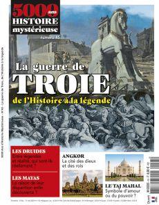 5000 ans d'Histoire Mystérieuse 45 - La guerre de Troie de l'Histoire à la légende