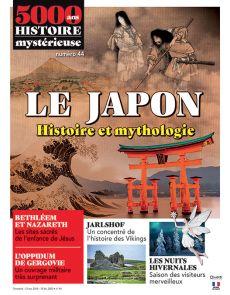 5000 ans d'Histoire Mystérieuse 44 - Le Japon, Histoire et Mythologie