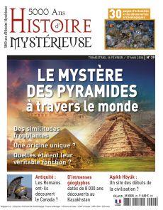 5000 ans d'histoire mystérieuse n°29 - Le mystère des pyramides à travers le monde
