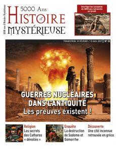 5000 ans d'Histoire Mystérieuse n°33 - Guerres nucléaires dans l'antiquité, les preuves existent