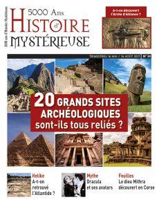 5000 ans d'Histoire Mystérieuse n°34 - Les grands sites archéologiques sont-ils tous reliés ?