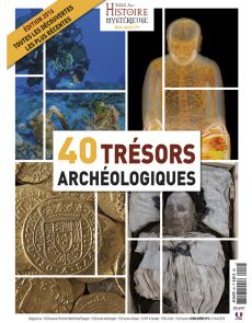 40 trésors archéologiques - Hors-série n°9 du magazine 5000 ans d'Histoire Mystérieuse