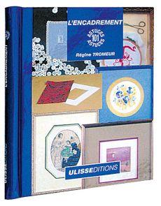 """L'encadrement - Collection """"101 astuces"""""""