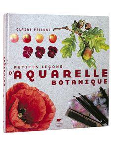 Petites leçons d'aquarelle botanique