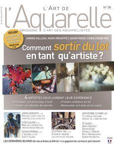 L'Art de l'Aquarelle n°26 - Comment sortir du lot en tant qu'artiste ?
