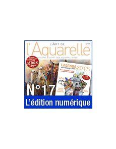 Téléchargement de L'Art de l'Aquarelle n°17 + AGENDA 2013