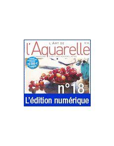 Téléchargement de L'Art de l'Aquarelle n°18