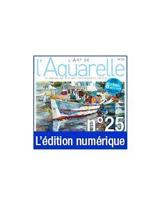 Téléchargement de L'Art de l'Aquarelle n°25